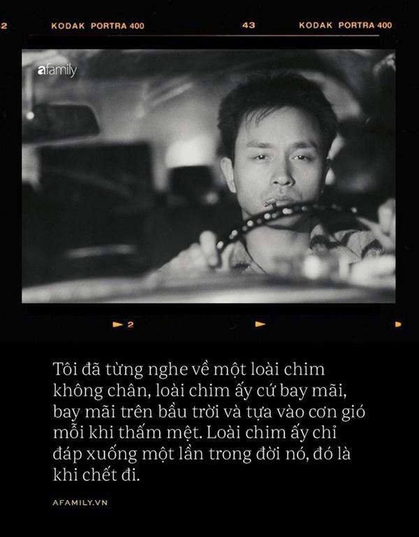 16 năm ngày mất Trương Quốc Vinh: Chuyện về một loài chim không chân, chỉ đáp xuống đất một lần khi chết-13