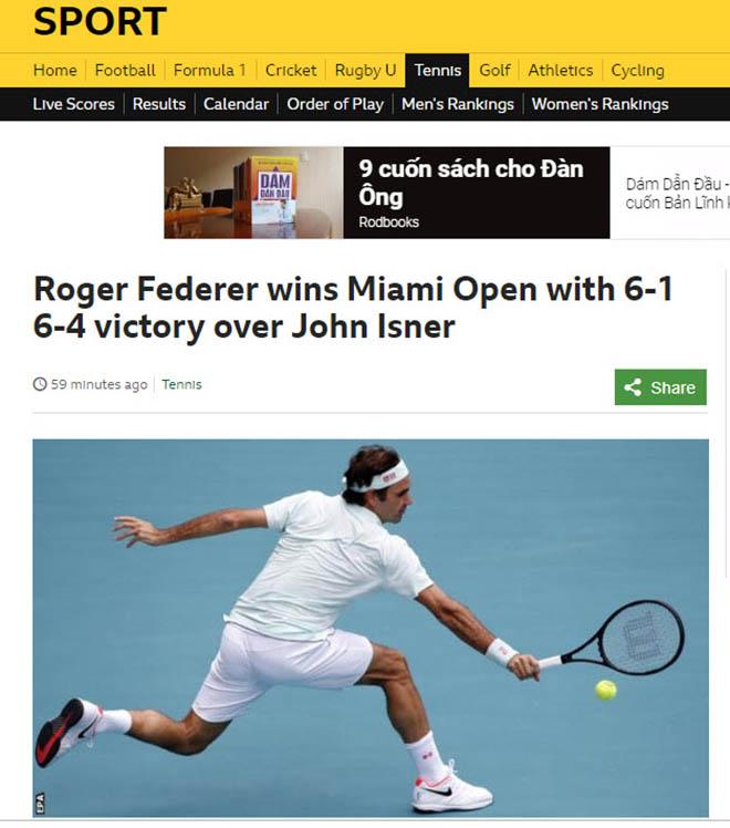 """Federer vô địch Miami Open: Báo chí cạn lời"""", khen Nhà vua quá đẳng cấp-3"""