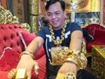 Tại sao đại gia đeo vàng nhiều nhất Việt Nam vừa bị tạm giữ lại lấy biệt danh là Phúc XO?-4