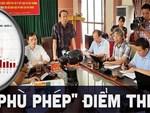 Nhiều thí sinh được nâng điểm ở Hà Giang, Hòa Bình là con cháu lãnh đạo?-2