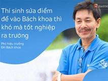 Phó Hiệu trưởng ĐH Bách khoa: Thí sinh sửa điểm để đỗ trường tôi thì rất khó có thể tốt nghiệp ra trường!