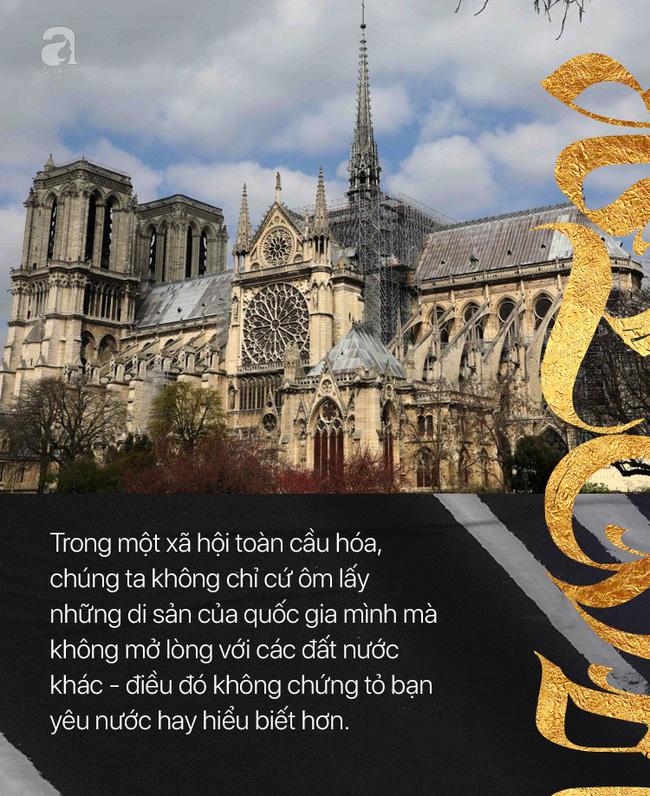 Xúc động vì Notre Dame rực cháy nhưng không khóc than cho bao công trình Việt bị tàn phai: Nào phải vì đú bẩn hay sính ngoại!-3