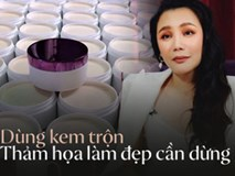 """Kem trộn khiến Hồ Quỳnh Hương bị hủy hoại nhan sắc và sức khỏe: Chuyên gia nói """"Hậu quả còn kinh khủng hơn nữa nếu làm đẹp bằng kem trộn"""""""