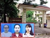 Ba giáo viên bị bắt vì nâng điểm thi ở Hòa Bình: Đại diện nhà trường nói gì?