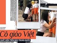 Cô giáo Việt gây sốt trên báo Trung chỉ nhờ một hành động nhỏ rất đáng yêu mà thời đi học ai cũng từng được như thế
