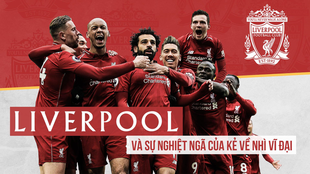 Liverpool và sự nghiệt ngã của kẻ về nhì vĩ đại-1