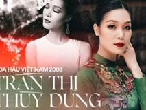 Hoa hậu Việt Nam 2008 Thùy Dung: Từ scandal Hoa hậu