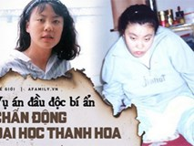 Vụ đầu độc bí ẩn chấn động Trung Quốc: Cô sinh viên ưu tú bỗng chốc trở thành đứa trẻ bại liệt, sau 25 năm vẫn không bắt được kẻ hạ độc