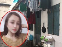 Chủ nhà trọ nơi cô gái 19 tuổi bị sát hại: