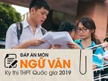 Đáp án tham khảo môn Ngữ văn thi THPT quốc gia 2019