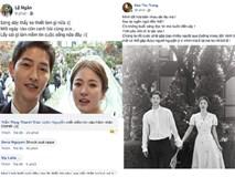 Dân mạng Việt sốc trước tin Song - Song ly hôn: Động lực để yêu và cưới của tôi tan tành rồi!