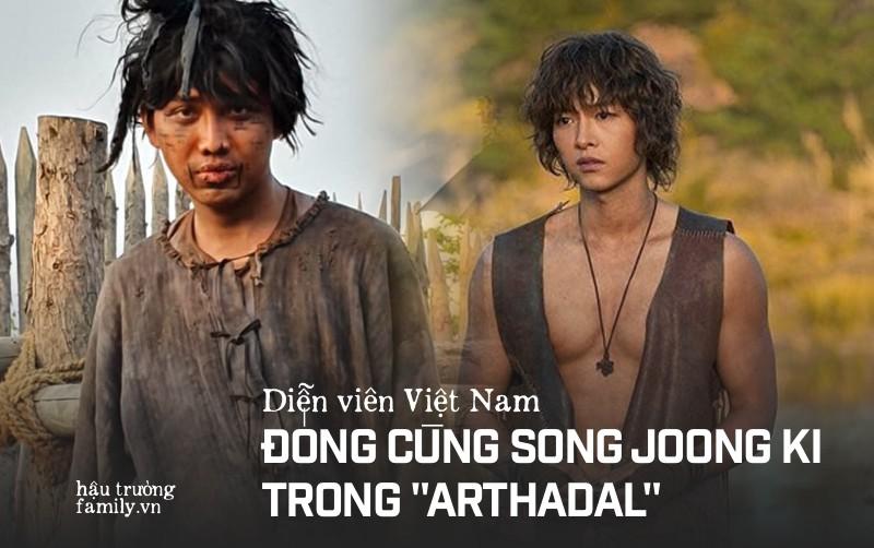 Diễn viên người Việt đóng trong bom tấn Asadal tiết lộ chi tiết đặc biệt về Song Joong Ki và tin đồn ngoại tình với bạn diễn trên phim trường-1