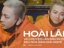 Hoài Lâm lần đầu kể về cuộc sống sau giải nghệ: Đi lái xe và làm nhiều nghề kiếm tiền, không ngại khi bị nhận ra là ca sĩ nổi tiếng