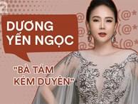 """""""Mâm nào cũng nhảy"""", Dương Yến Ngọc xứng đáng được phong danh hiệu """"Bà tám kém sang nhất Vbiz"""""""