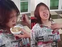 Xôn xao clip cô gái sắp bước vào cấp 3 vẫn 'làm mình làm mẩy' đòi mẹ bón từng thìa cơm