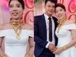 Chuyện thật như đùa: Đúng ngày cưới cô dâu ôm cả thùng tiền mừng cùng vàng và chú rể trả thẳng bố mẹ chồng-3