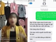 Cô gái tức giận hủy đơn rồi lên mạng bóc phốt nhân viên shop thời trang 'tắt máy trước', nào ngờ lại bị mắng ngược