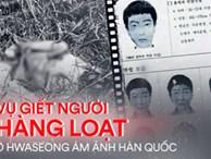 Thi thể cụ bà mở đầu vụ giết người hàng loạt đầu tiên ở Hàn Quốc: Kẻ thủ ác đoạt mạng nạn nhân với cùng 1 phương thức, để lại hiện trường ám ảnh