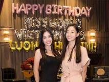 Hoa hậu Tiểu Vy và dàn người đẹp để mặt mộc dự sinh nhật Hoa hậu Lương Thuỳ Linh