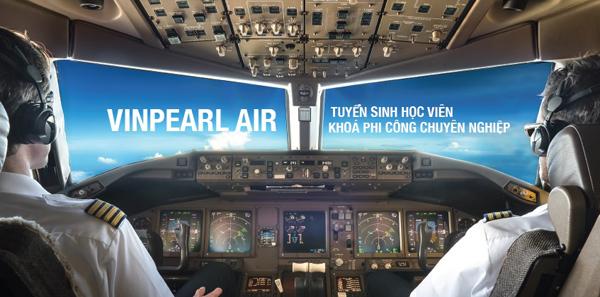 Vinpearl Air tuyển sinh phi công và kĩ thuật bay khoá 1-1