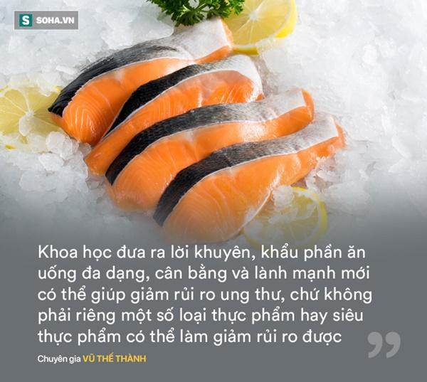 Chuyên gia Vũ Thế Thành: Cải xoăn giàu canxi hơn sữa là... bốc phét, nhiều loại cá có omega-3 chứ riêng gì cá hồi-4