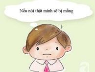 9 sai lầm này của cha mẹ khiến trẻ nói dối, thế mà cứ đổ lỗi do con