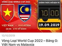 Hướng dẫn chi tiết cách mua vé online trận ĐT Việt Nam vs Malaysia từ 10h sáng mai