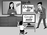 Không yêu cầu ngoại ngữ với lãnh đạo, sao bắt buộc với giáo viên?