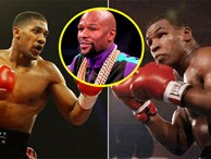 """Mayweather 'xưng thần' bị Tyson chốt câu 'cứng họng"""": Joshua phục 'đến già'"""