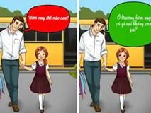 12 câu mà cha mẹ tuyệt đối đừng bao giờ nói với con cái, nếu không muốn chúng tổn thương tâm lý nặng nề