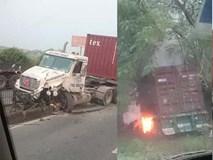 2 xe container va chạm khiến 1 xe bốc cháy dữ dội, tài xế tử vong trong cabin