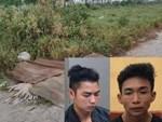 Quá khứ bất hảo của 2 nghi phạm sát hại nam sinh 18 tuổi ở Hà Nội: Nghỉ học từ sớm, đối tượng Giáp từng đi tù-5
