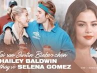 Tại sao Hailey mới là người bước lên lễ đường với Justin Bieber chứ không phải Selena? Cái gì cũng có lý do của nó!