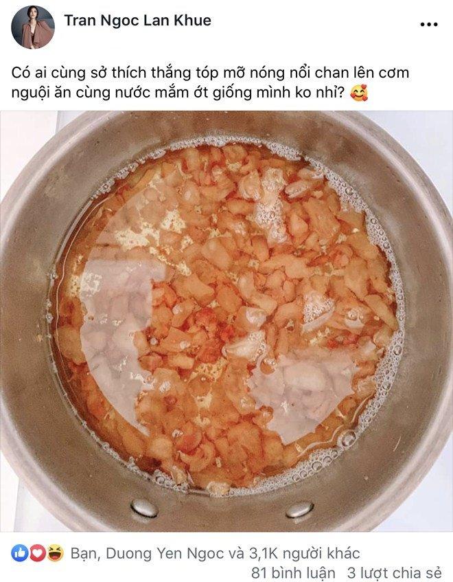 Nhà giàu nhưng Lan Khuê lại cực khoái ăn món nhà nghèo: Tóp mỡ chan cơm!-2