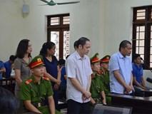 Vụ nâng điểm thi ở Hà Giang: Nguyễn Thanh Hoài 8 năm tù giam, cựu PGĐ Sở GD&ĐT lĩnh 1 năm tù treo