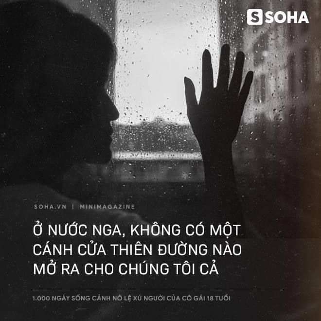 1.000 ngày sống cảnh nô lệ xứ người của cô gái 18 tuổi: Về đây đói khổ có ba, ba xin tiền anh Hai cho con về Việt Nam-2
