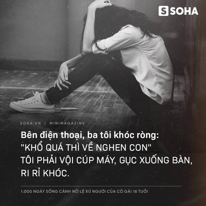 1.000 ngày sống cảnh nô lệ xứ người của cô gái 18 tuổi: Về đây đói khổ có ba, ba xin tiền anh Hai cho con về Việt Nam-3