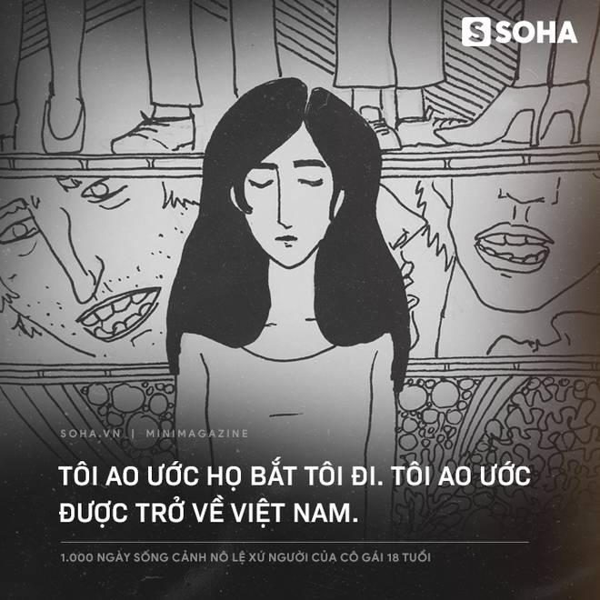 1.000 ngày sống cảnh nô lệ xứ người của cô gái 18 tuổi: Về đây đói khổ có ba, ba xin tiền anh Hai cho con về Việt Nam-10
