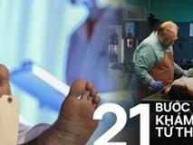 Tìm hiểu 21 bước của quy trình pháp y khám nghiệm tử thi phục vụ điều tra và những sự thật khiến nhiều người rợn tóc gáy