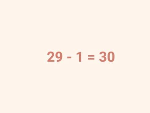 Cách chứng minh 29 - 1 = 30 khiến dân mạng ngả mũ vì quá thuyết phục-1