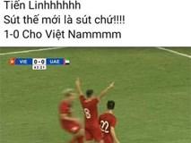 Dân mạng vỡ oà với bàn thắng quá đẹp của Việt Nam trước UAE: Siêu phẩm rồi Tiến Linh ơi!