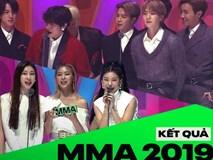 MMA 2019: BTS ẵm hết Daesang, nâng tổng thành tích gấp 3 BIGBANG; cựu thành viên Wanna One bức xúc BTC; fan X1 không phục giải của TXT