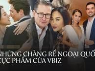 Ngắm 5 chàng rể ngoại quốc của Vbiz: Toàn tài giỏi điển trai hết chỗ chê, gây mê nhất là ông xã MC Hoàng Oanh
