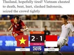 Báo Thái: Việt Nam thoát khỏi địa ngục một cách thần kỳ, U22 Thái Lan mệt rồi đây!