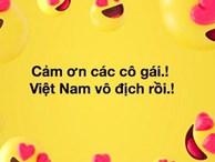 Cộng đồng mạng vỡ òa trước chiến thắng quá tuyệt vời của đội tuyển quốc gia nữ Việt Nam, ai cũng khóc vì hạnh phúc tự hào