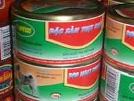 Hoang mang hình ảnh thịt chó đóng hộp được sản xuất tại Ninh Bình