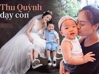 """Thu Quỳnh """"Về nhà đi con"""": Bà mẹ đơn thân hot nhất showbiz Việt khiến nhiều người khâm phục vì cách dạy con đầy bản lĩnh"""