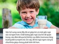 Mỗi ngày uống 2 cốc sữa vào thời điểm này, trẻ nhỏhấp thụ trọn vẹn dinh dưỡng để cao lớn, thông minh vượt trội