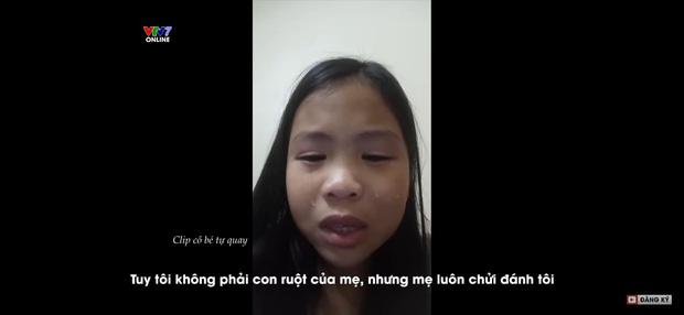 Bị đánh mắng suốt ngày, cô bé 10 tuổi quay clip uất hận: Mẹ tôi là một người độc ác, tôi muốn tìm mẹ ruột, mẹ chỉ thương em trai-6