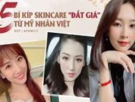 5 bí kíp skincare đắt giá của các mỹ nhân Việt, thử áp dụng thì khéo da bạn còn đẹp hơn da họ cũng nên